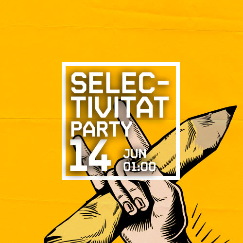 SELECTIVITAT PARTY